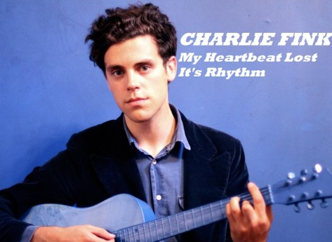 Charlie Fink My heartbeat pic