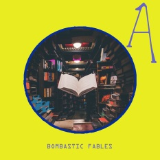 Bombastic fables cover