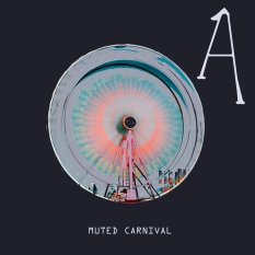 MUTED CARNIVAL cover